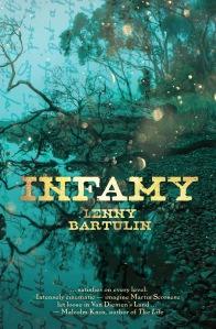 Infamy by Lenny Bartulin